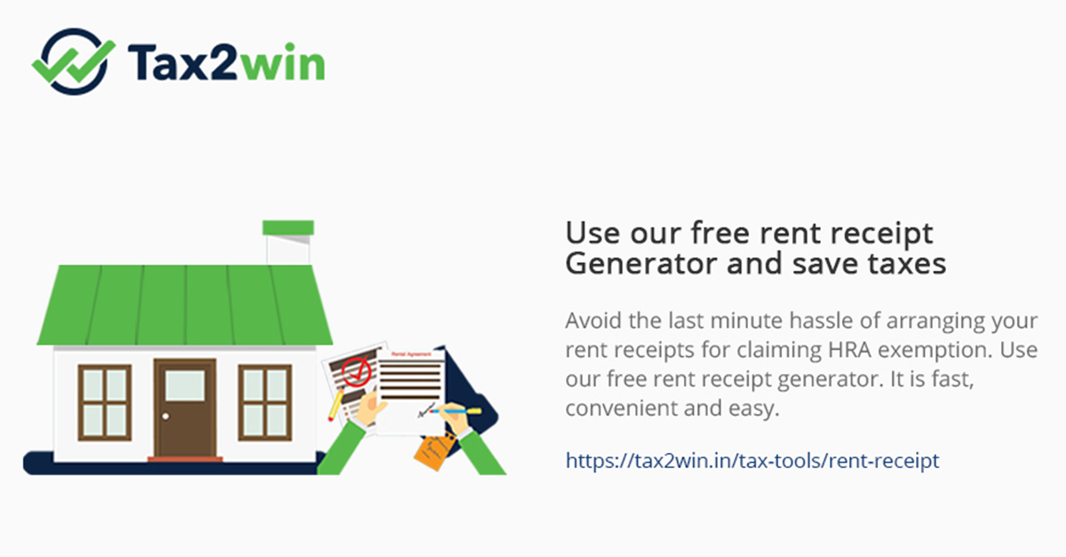 Rent Receipt Generator Claim HRA Save Taxes Free Generator Tax2win
