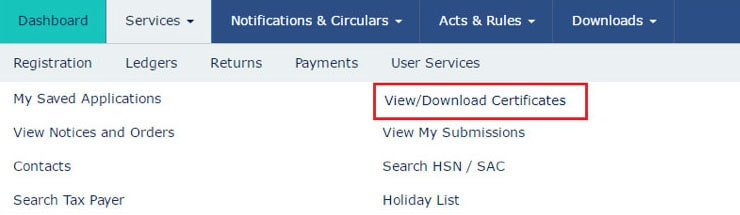 How to view /download certificates issued by GST tax authority