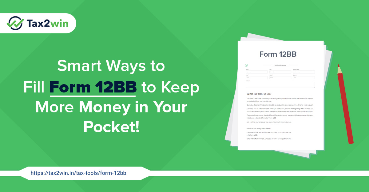 Form 12BB : Generator Form 12BB For FY [2019-20] & Claim your Tax
